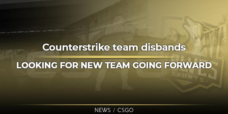CSGO team disbands